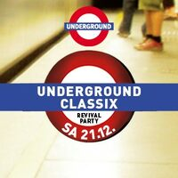 Underground Classix - Revival Party
