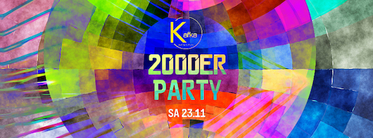 23.11.2019 - 2k Night 2000er Party