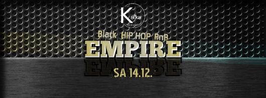 14.12.2019 - Empire-Black | HipHop | RnB